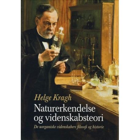 Naturerkendelse og videnskabsteori: De uorganiske videnskabers filosofi og historie