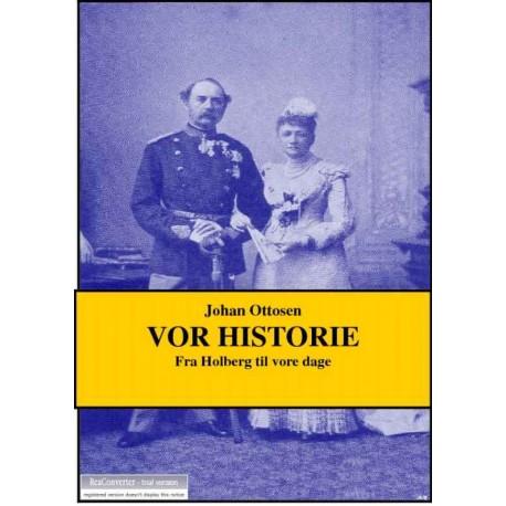 Vor historie: Fra Holberg til vore dage