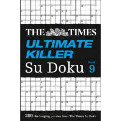 The Times Ultimate Killer Su Doku Book 9: 200 Challenging Puzzles from the Times