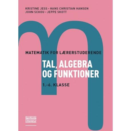 Tal, algebra og funktioner: 1.-6. klasse