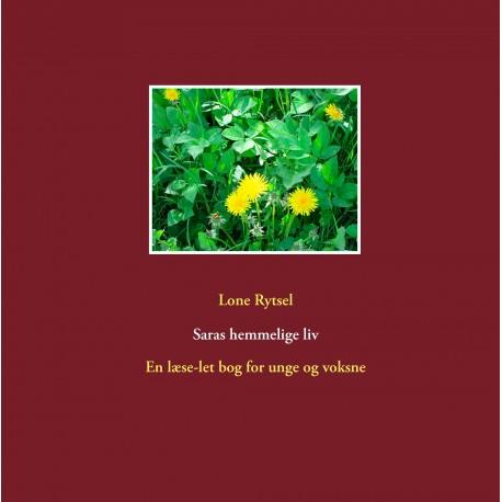 Saras hemmelige liv: En læse-let bog for unge og voksne