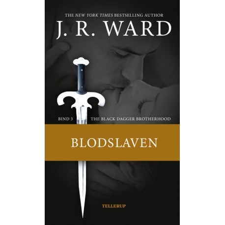The Black Dagger Brotherhood #3: Blodslaven