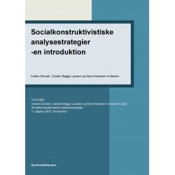 Socialkonstruktivistiske analysestrategier - en introduktion: Indledning til Socialkonstruktivistiske analysestrategier