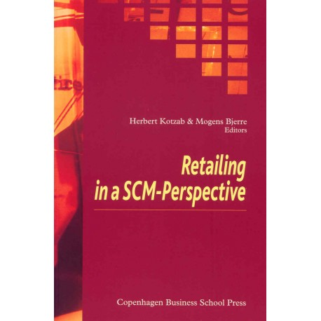 Retailing in a SCM-Perspective
