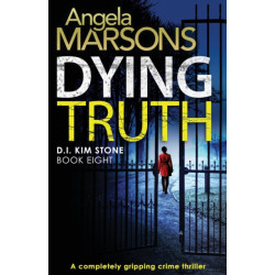 Dying Truth: A completely gripping crime thriller