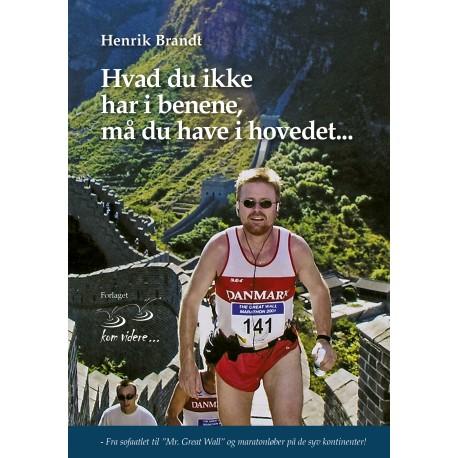 """Hvad du ikke har i benene, må du have i hovedet: Fra sofaatlet til """"Mr. Great Wall"""" og maratonløber på de syv kontinenter!"""