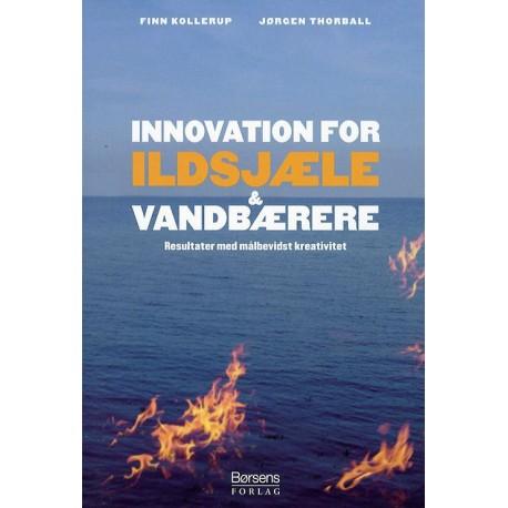 Innovation for ildsjæle og vandbærere