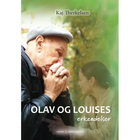 Olav og Louises erkendelser
