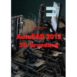 AutoCAD 2012 3D Grundbog