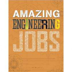 Amazing Jobs: Amazing Jobs: Engineering