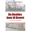 Da Beatles kom til Brovst: Fire Beatlesdrømme