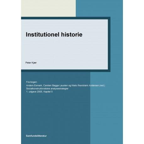 Institutionel historie: Kapitel 5 i Socialkonstruktivistiske analysestrategier