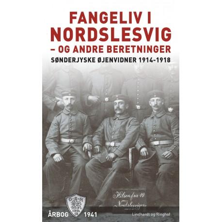 Fangeliv i Nordslesvig - og andre beretninger