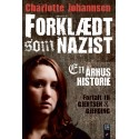 Forklædt som nazist: En århushistorie