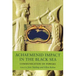 Achaemenid Impact in the Black Sea: Communication of Powers
