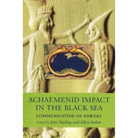 Achaemenid Impact in the Black Sea: Communication of Powers
