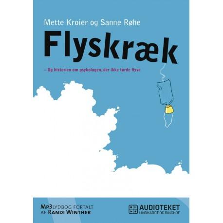 Flyskræk - Og historien om psykologen, der ikke turde flyve