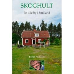 Skoghult - en lille by i Glasriget i Småland