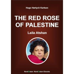 The Red Rose of Palestine: Laila Atshan