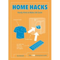 Home Hacks: Handy Hints to Make Life Easier