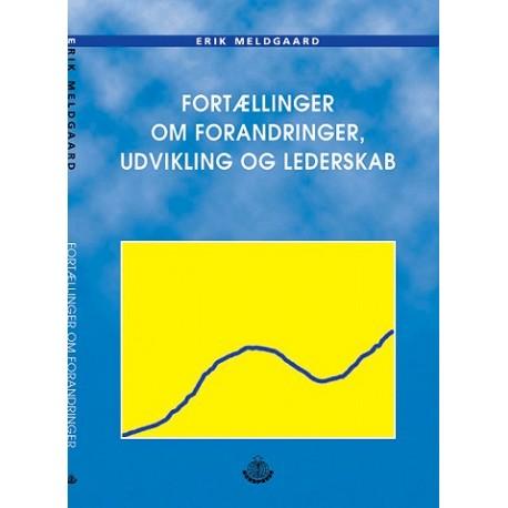 Fortællinger om forandringer, udvikling og LEDERSKAB