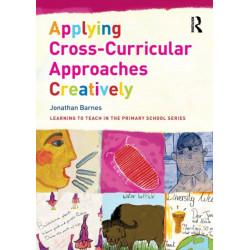 Applying Cross-Curricular Approaches Creatively