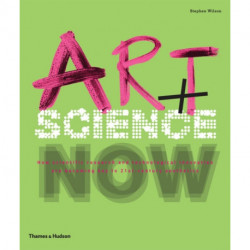 Art + Science Now: How scientific research and technological innovation are becoming key to 21st-century aesthetics