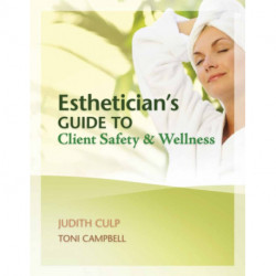 Esthetician's Guide to Client Safety and Wellness
