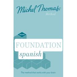 Foundation Spanish New Edition (Learn Spanish with the Michel Thomas Method): Beginner Spanish Audio Course