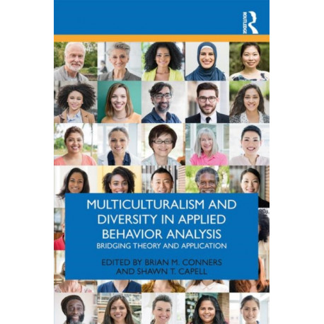 Multiculturalism and Diversity in Applied Behavior Analysis: Bridging Theory and Application