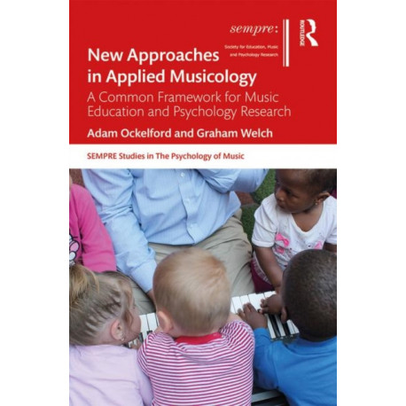New Approaches in Applied Musicology: A Common Framework for Music Education and Psychology Research