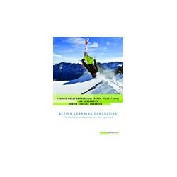 Action Learning Consulting: Strategisk proceskonsultation i teori og praksis