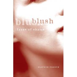 Blush: Faces of Shame