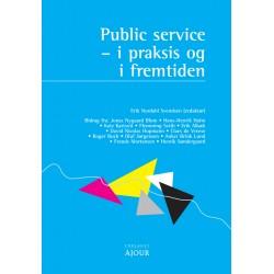 Public service: - i praksis og i fremtiden