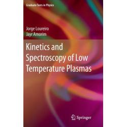 Kinetics and Spectroscopy of Low Temperature Plasmas