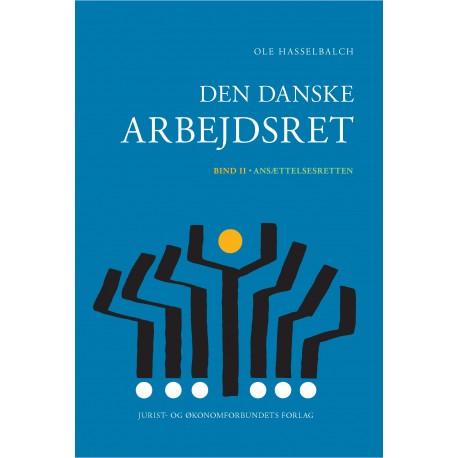 Den danske arbejdsret bd. 2: Ansættelsesretten