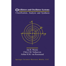 Oscillators and Oscillator Systems: Classification, Analysis and Synthesis