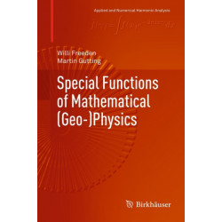 Special Functions of Mathematical (Geo-)Physics