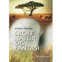 Skole, natur og fantasi