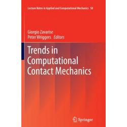 Trends in Computational Contact Mechanics