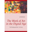 The Work of Art in the Digital Age: The Painting and Pixel - an essay