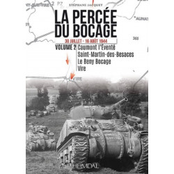 La Percee Du Bocage: 30 Juillet - 16 Aout 1944 (Vol. 2)