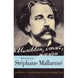 Musikken, verset, poesien: Tekster af og om Stéphane Mallarmé