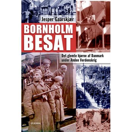 Bornholm besat: Det glemte hjørne af Danmark under Anden Verdenskrig