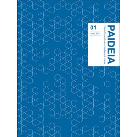 Paideia 01 - maj 2011: Tema: Praksisorienteret forskningsbaseret tilgang