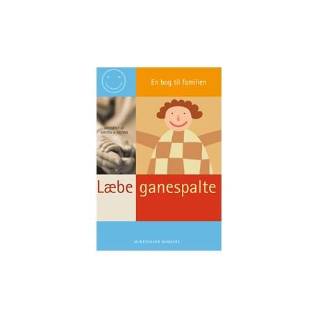 Læbe-ganespalte: en bog til familien