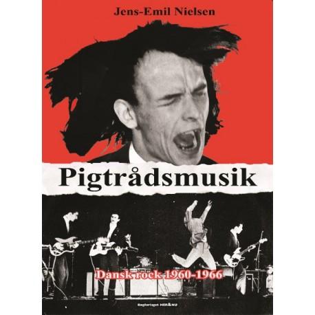 Pigtrådsmusik: Dansk rock 1960-1966