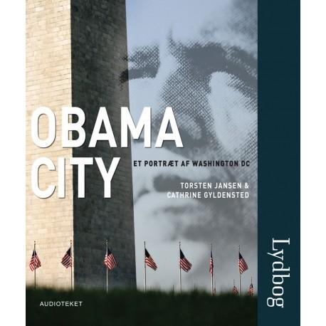 Obama City. Et portræt af Washington DC