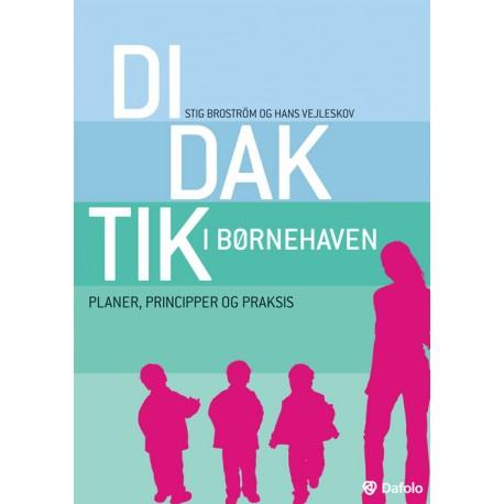 Didaktik i børnehaven: Planer, principper og praksis
