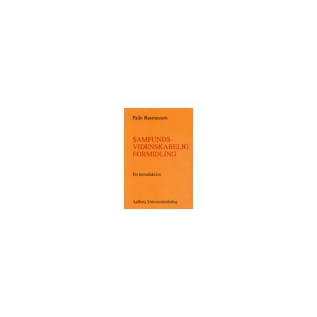 Samfundsvidenskabelig formidling - en introduktion